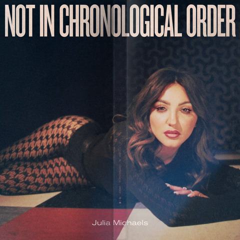Not In Chronological Order (CD + Signed Card) von Julia Michaels - CD + Signed Card jetzt im Digster Shop
